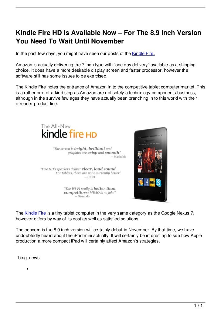 Kindle Fire HD Is Available Now – For The 8.9 Inch Version                                   You Need To Wait Until Novemb...
