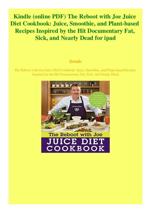 Kindle (online PDF) The Reboot with Joe Juice Diet Cookbook Juice S