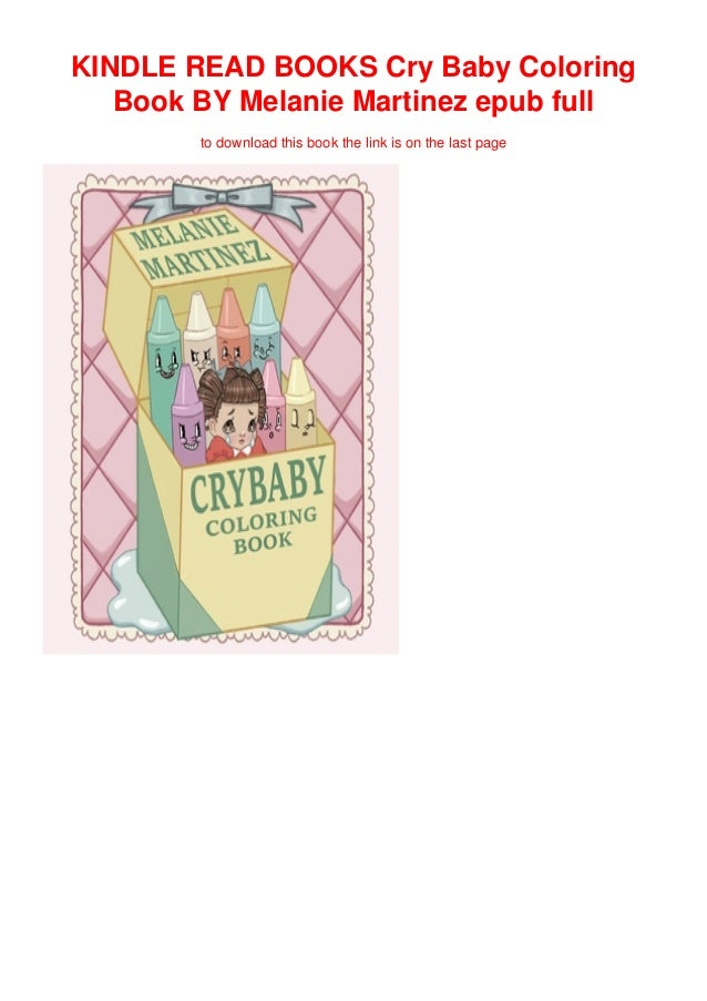 KINDLE READ BOOKS Cry Baby Coloring Book BY Melanie Martinez Epub Fu…