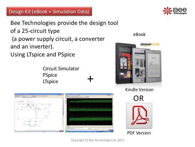 Design Kit (eBook + Simulation Data)Bee Technologies provide the design toolof a 25-circuit type                          ...