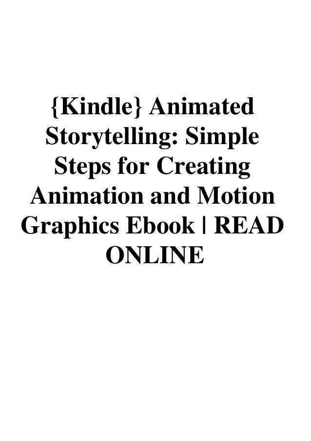 Kindle} Animated Storytelling Simple Steps for Creating