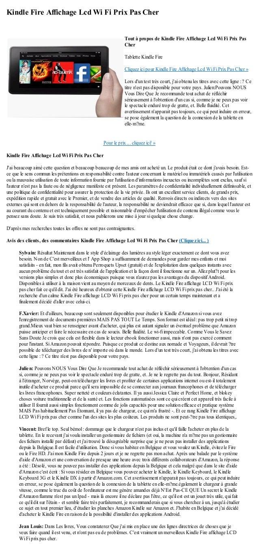 Kindle Fire Affichage Lcd Wi Fi Prix Pas CherPour le prix ... cliquez ici! »Kindle Fire Affichage Lcd Wi Fi Prix Pas CherJ...