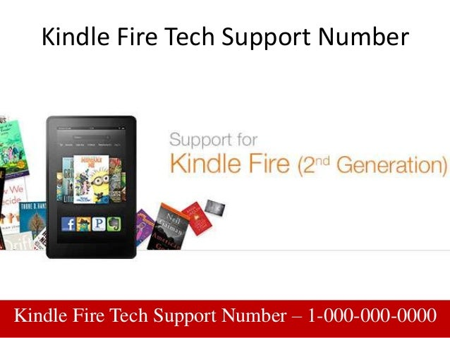 Kindle Fire Tech Support Number Kindle Fire Tech Support Number – 1-000-000-0000