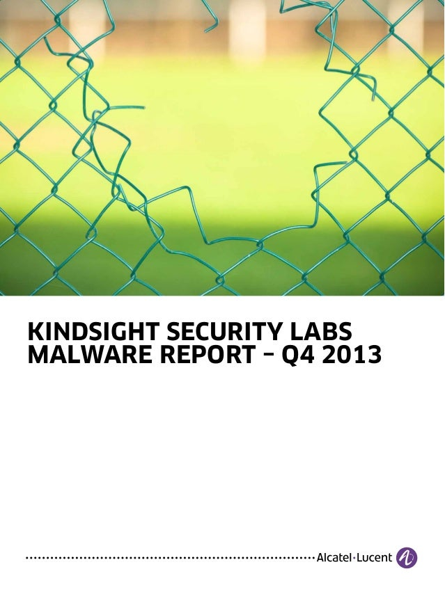 KINDSIGHT SECURITY LABS MALWARE REPORT – Q4 2013