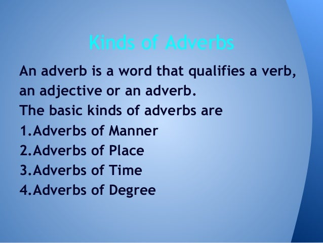 Kinds of adverbs