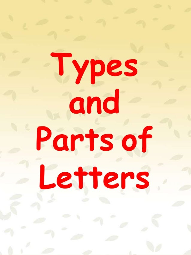 Types and Parts of Letters