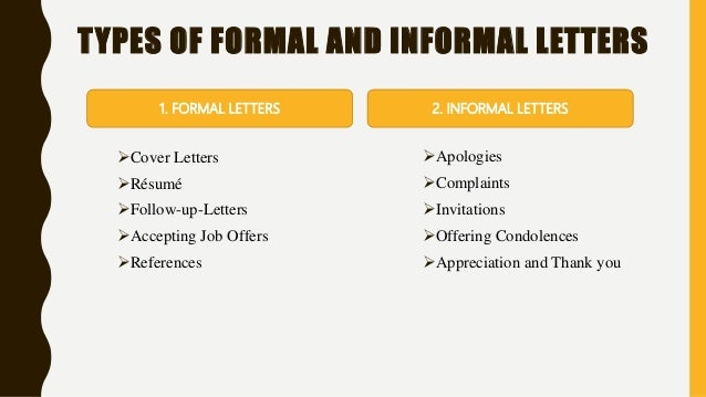 types of formal and informal letters