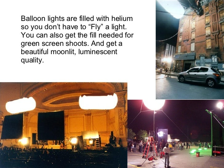 """Balloon lights are filled with helium so you don't have to """"Fly"""" a light.  You can also get the fill needed for green scre..."""