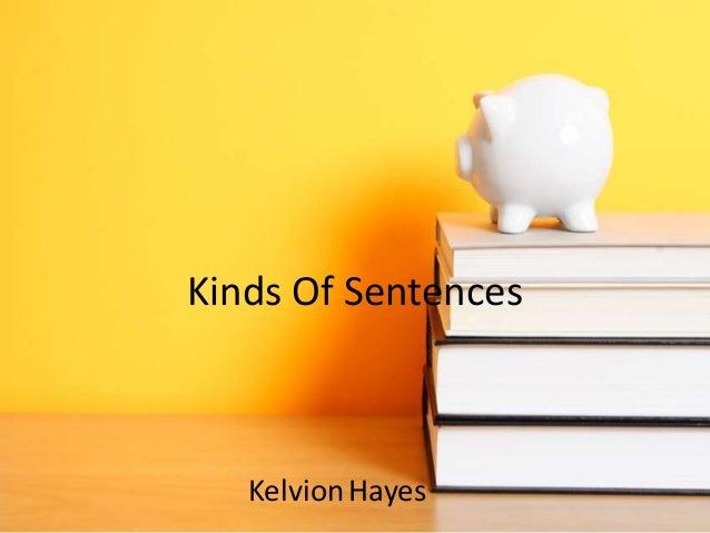 Kinds Of Sentences KelvionHayes