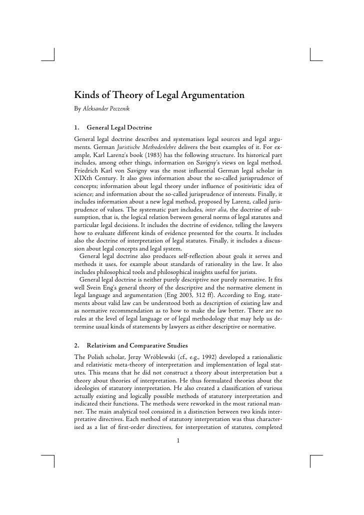 Kinds of Theory of Legal Argumentation By Aleksander Peczenik  1.   General Legal Doctrine General legal doctrine describe...