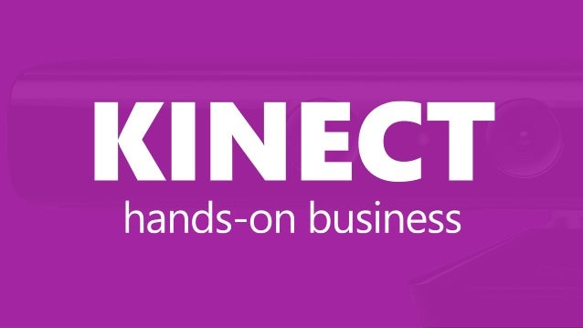 Kinect means…  Motiіon