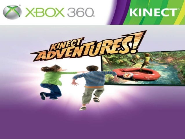  Kinect Adventures! is a 2010 sports videogame for the Xbox 360, which utilizesthe Kinect motion camera and isincluded as...