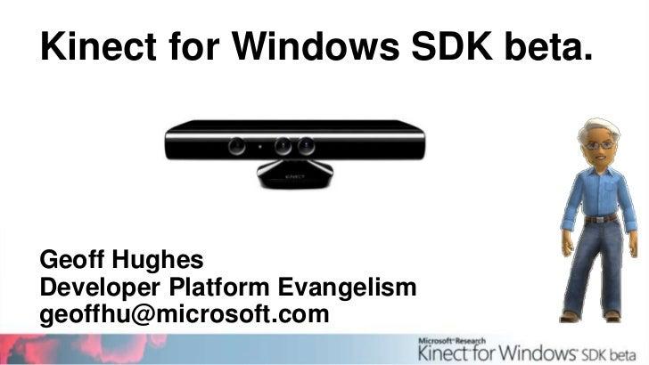 Kinect for Windows SDK 21 June 2011
