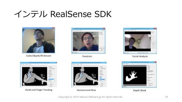 インテル RealSense SDK Color/Depth/IR Stream Facial AnalysisEmotion Copyright © 2015 Natural Software.jp All rights reserved. ...