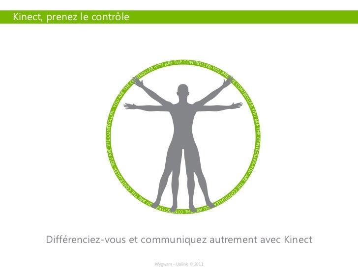 Kinect, prenez le contrôle                                                                                                ...