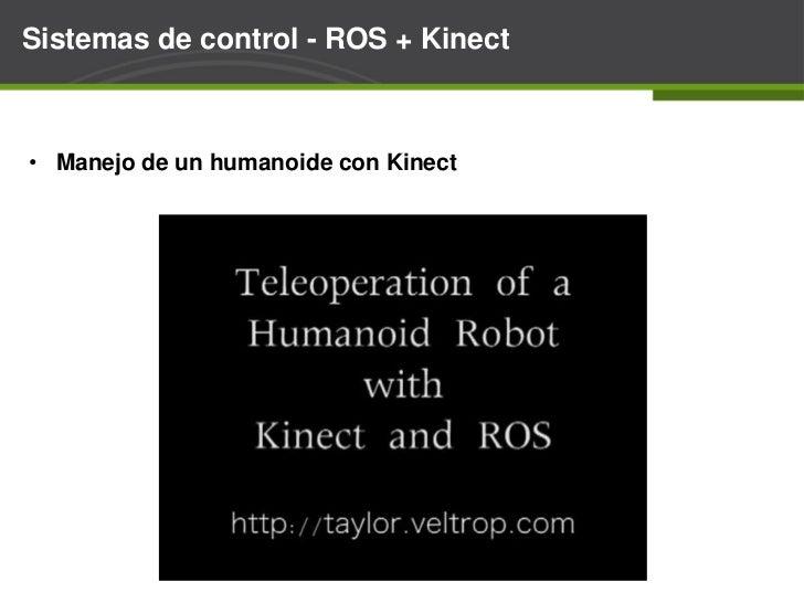 Iniciación de Kinect - ¿Porqué Kinect?<br /><ul><li>Robóticapresente en cienciaficción.