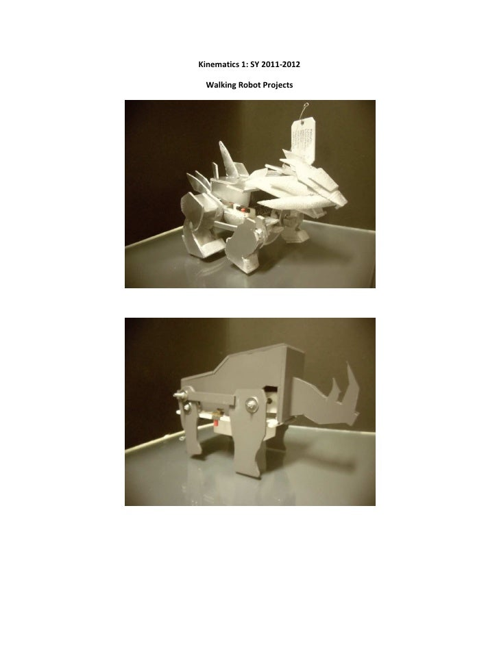 Kinematics 1: SY 2011-2012 Walking Robot Projects
