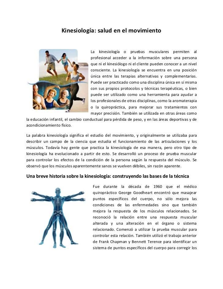 Kinesiología: salud en el movimiento                                     La kinesiología o pruebas musculares permiten al ...