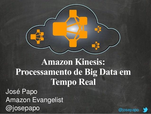 José Papo Amazon Evangelist @josepapo  @josepapo