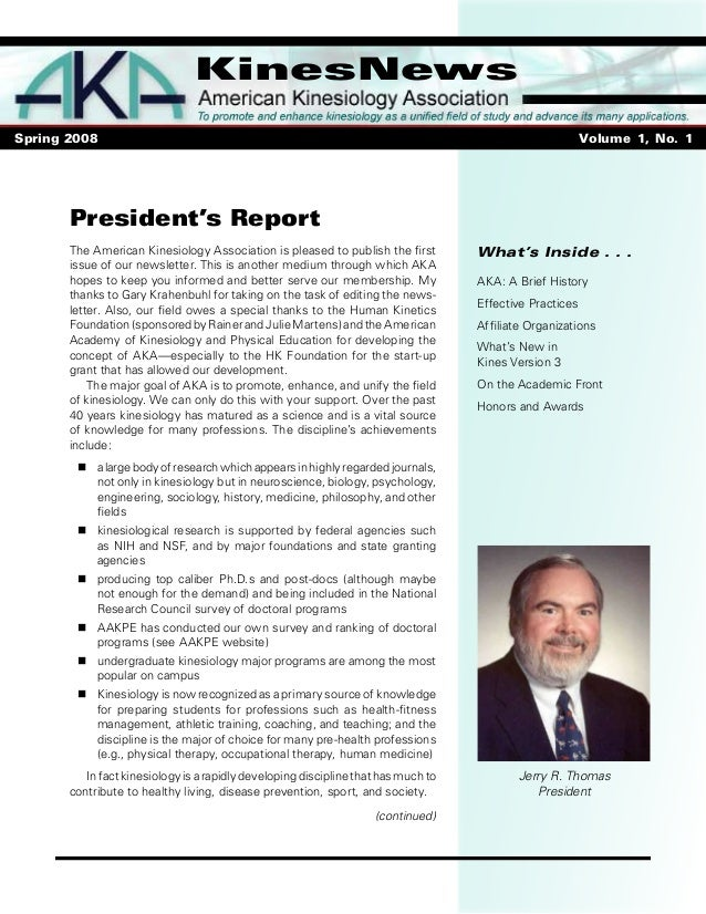 KinesNews Spring 2008  Volume 1, No. 1 What's Inside . . . AKA: A Brief History Effective Practices Affiliate O...