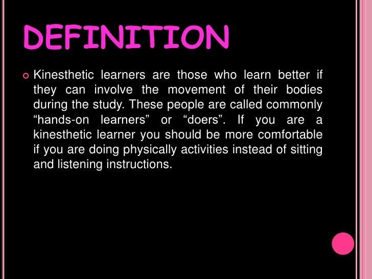 Kinesthetic learners
