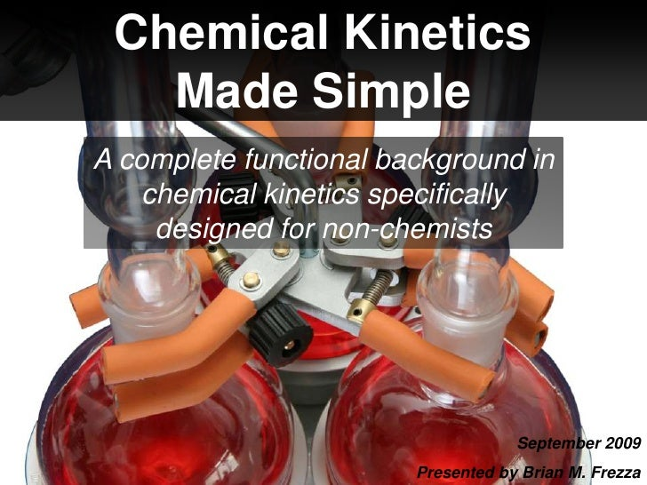 Chemical Kinetics Made Simple<br />A complete functional background in chemical kinetics specifically designed for non-che...