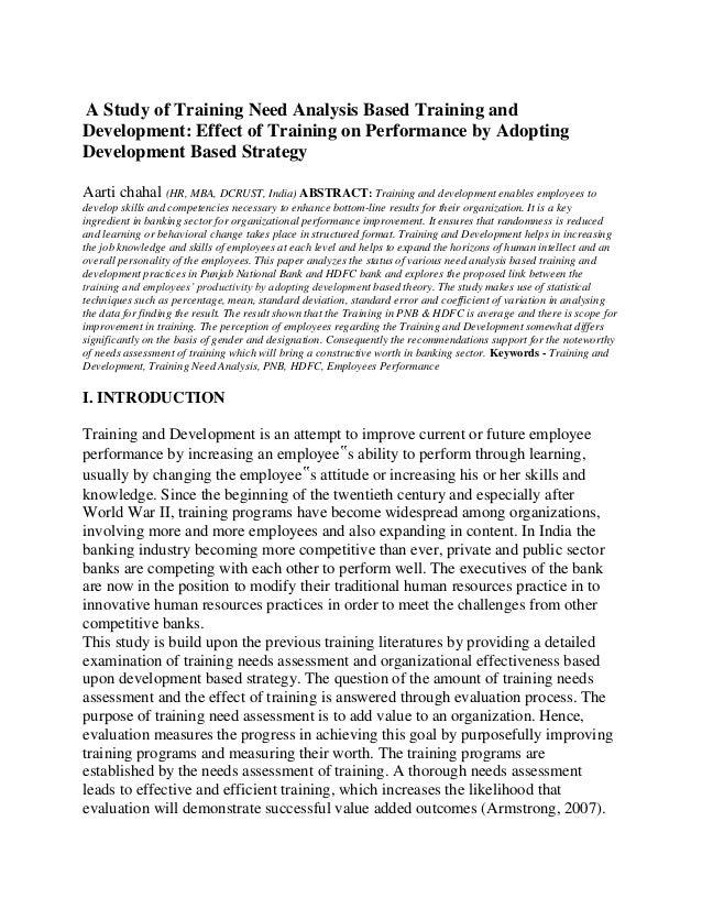A Study of Training Need Analysis Based Training and Development: Effect of Training on Performance by Adopting Developmen...