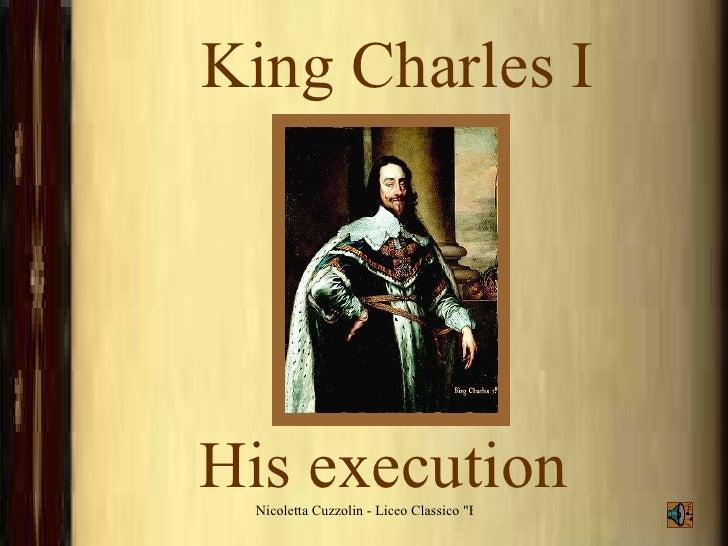 King Charles I   His execution