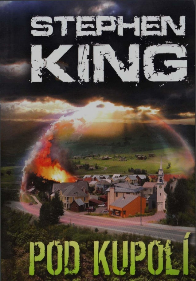 Stephen King  Pod Kupolí