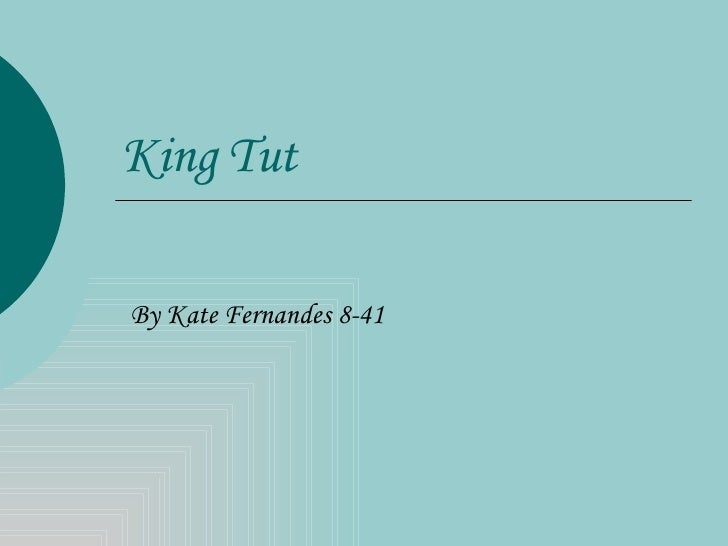 king tut jpg cb  king tut by kate fernandes 8 41