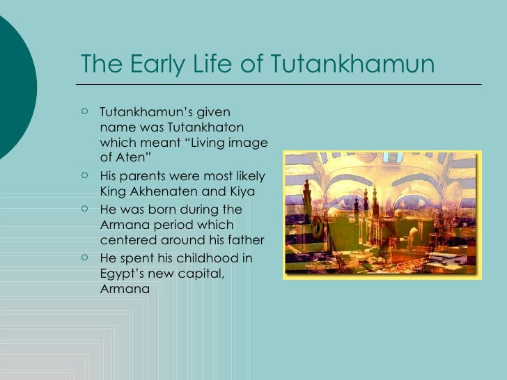 king tut  3 the early life of tutankhamun