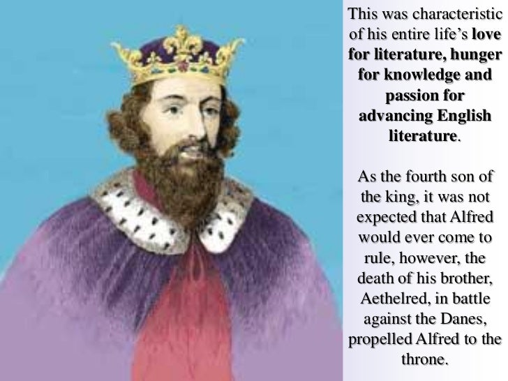 Alfred the Great (849 AD - 899 AD)