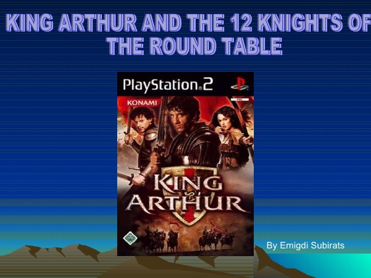 King arthur for 12 knights of the round table