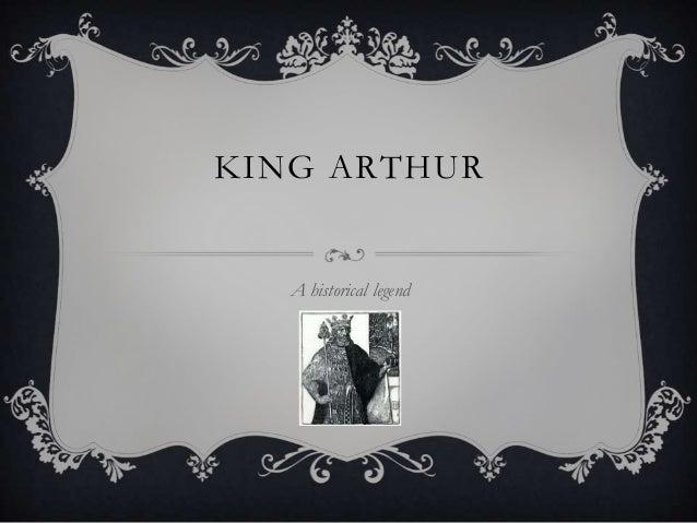 KING ARTHURA historical legend