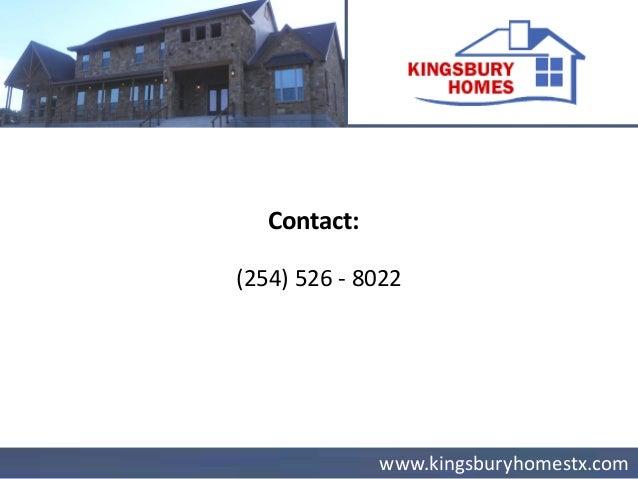 Website: www.kingsburyhomestx.com