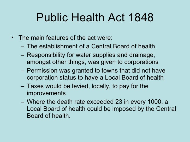 the 1848 public health act - essay Premier pioneer in public health reform edwin chadwick was born in essays were usually on report and in 1848 a public health act.