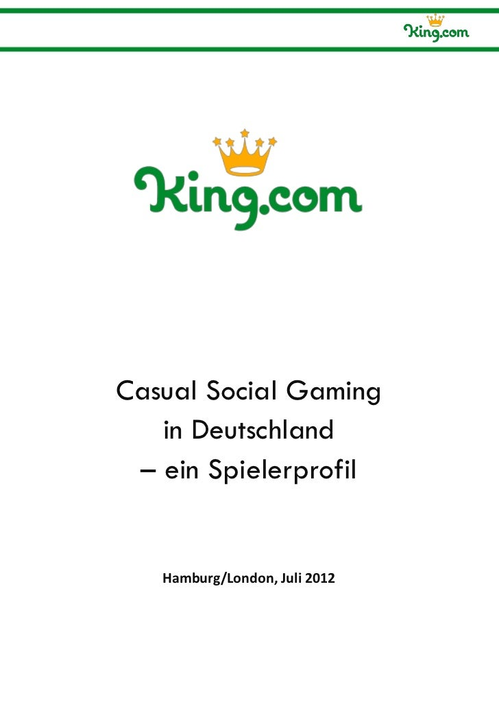 Casual Social Gaming   in Deutschland – ein Spielerprofil   Hamburg/London, Juli 2012