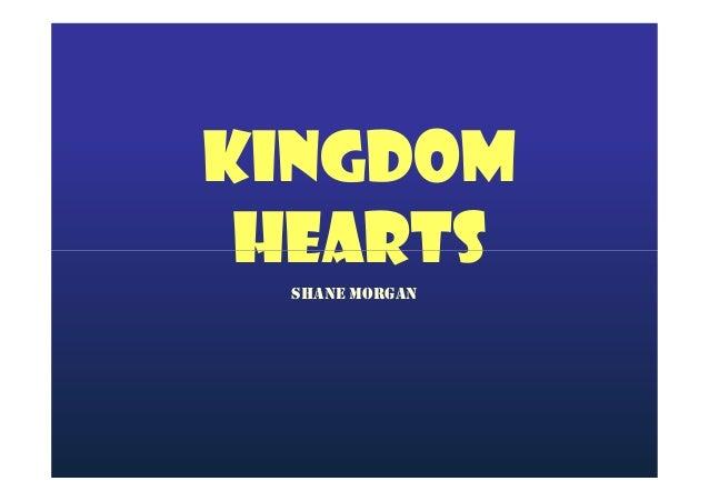 Kingdom Hearts SHANE MORGAN