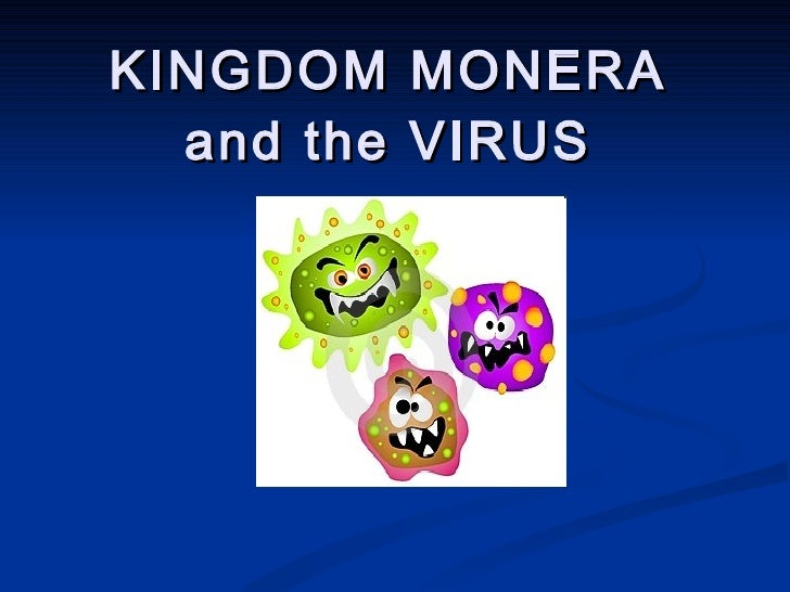 KINGDOM MONERA and the VIRUS