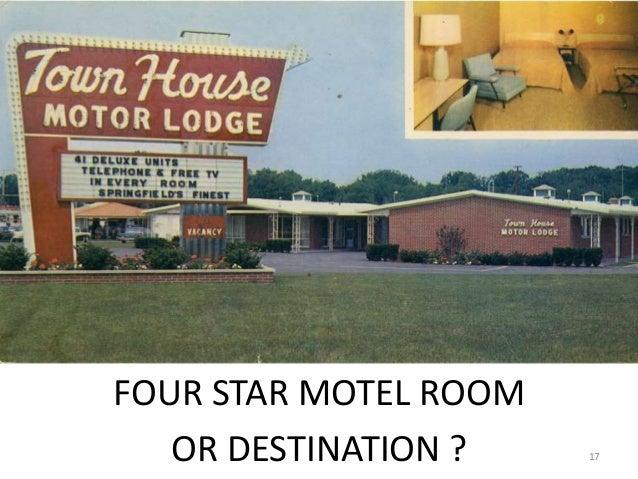 FOUR STAR MOTEL ROOM OR DESTINATION ? 17
