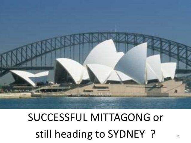 SUCCESSFUL MITTAGONG or still heading to SYDNEY ? 19