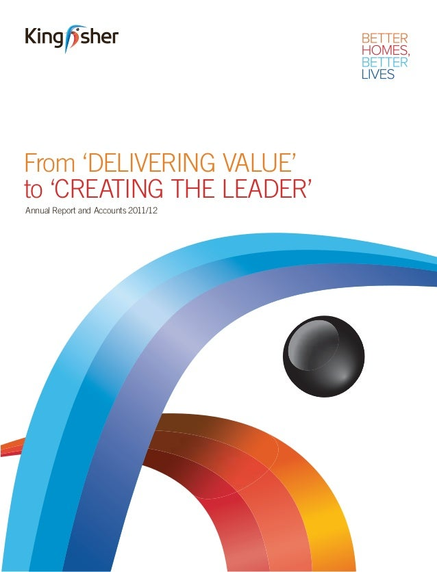 Annual Report and Accounts 2011/12From 'DELIVERING VALUE'to 'CREATING THE LEADER'