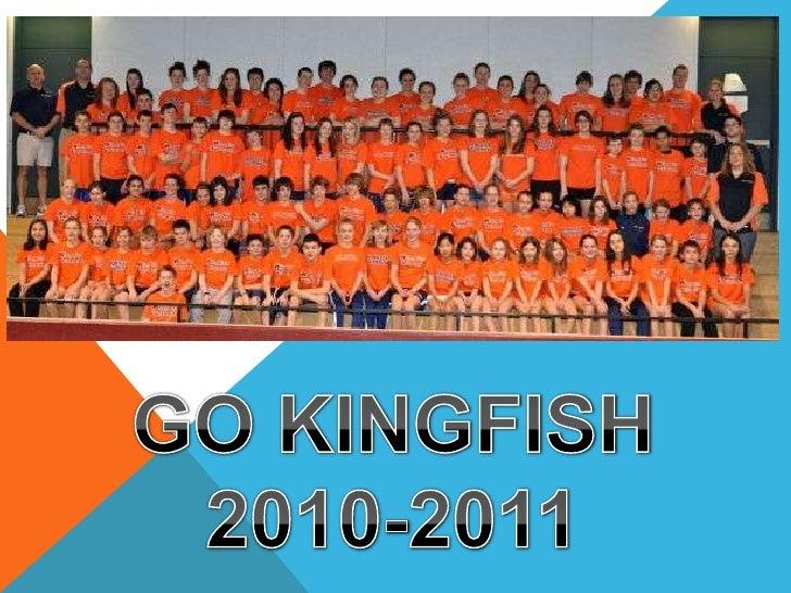 GO KINGFISH<br />2010-2011<br />