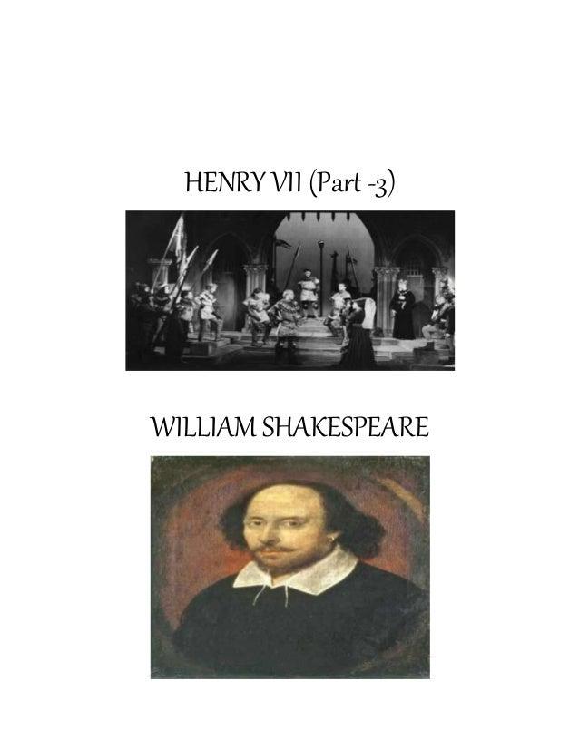 HENRY VII (Part -3) WILLIAM SHAKESPEARE