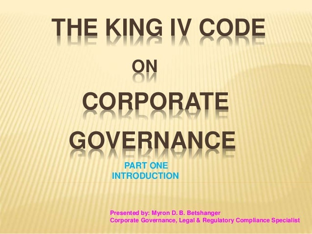 king iii report on governance in King 3 summary and implications governance,riskmanagementand internalcontrolsinternalauditwillbe report.