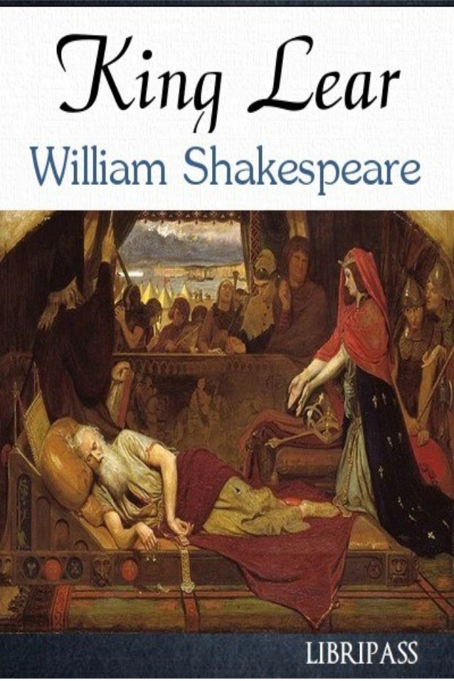 an analysis of the first scene of william shakespeares play king lear William shakespeare(26 april 1564  tragedies until about 1608, including hamlet, king lear, othello,  first folio, a collected edition.