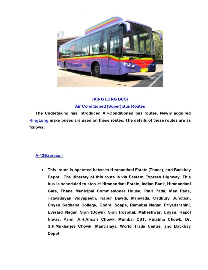 (KING LONG BUS)                         Air Conditioned (Super) Bus Routes    The Undertaking has introduced Air-Condition...