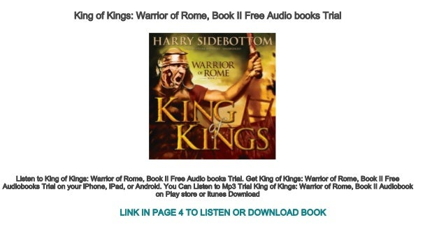 King Of Kings Warrior Of Rome Book Ii Free Audio Books Trial
