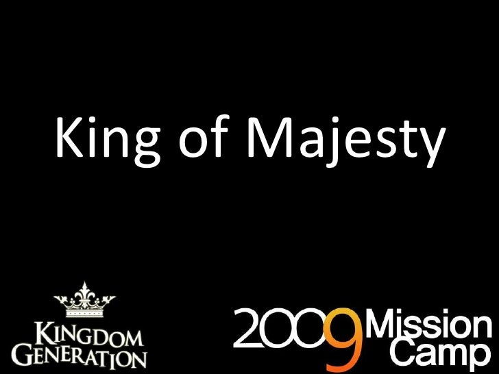 King of Majesty<br />
