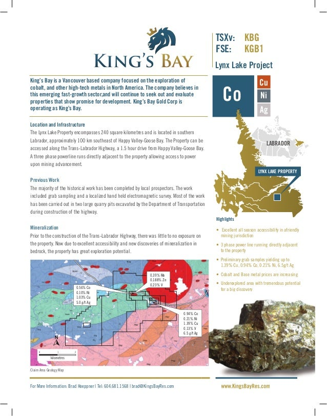 Co Cu Ni www.KingsBayRes.com Location and Infrastructure The Lynx Lake Property encompasses 240 square kilometres and is l...